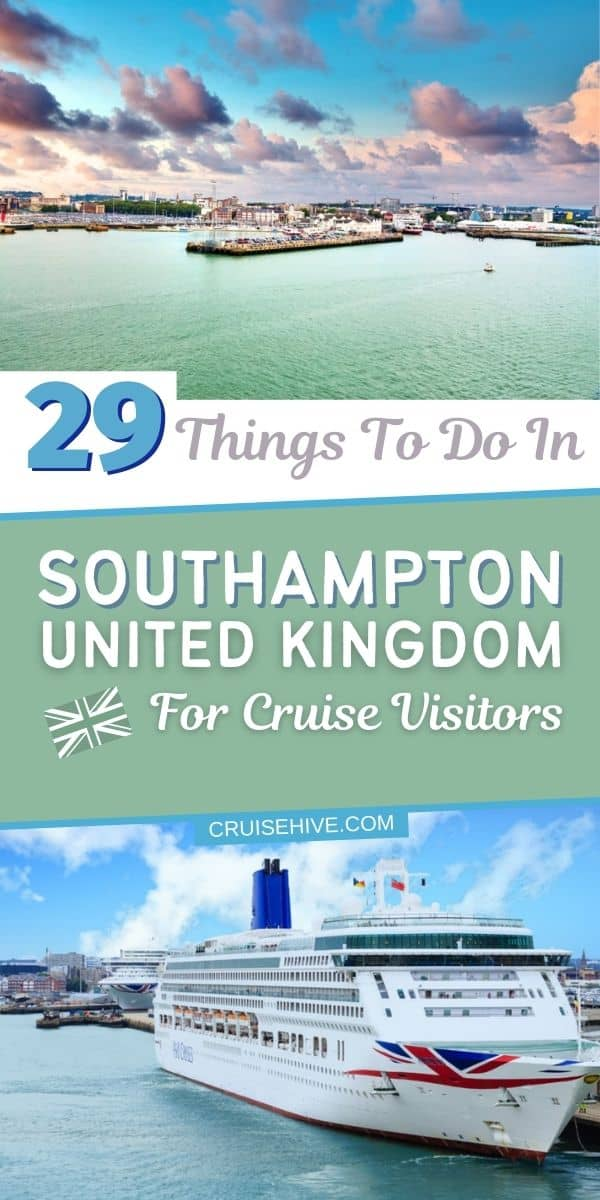 29 Things to Do in Southampton UK for Cruise Visitors
