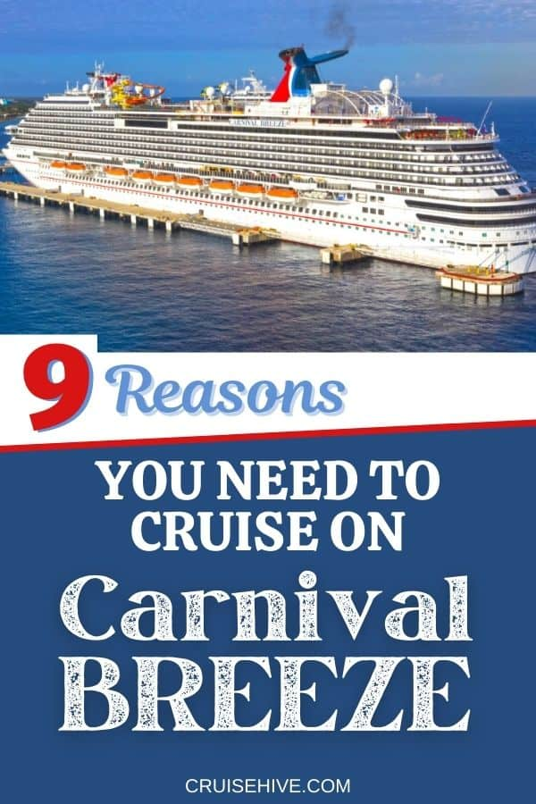 Reasons why you need to take a Carnival Breeze cruise vacation along with cruise ship tips and things to do onboard the Carnival Cruise Line operated vessel.