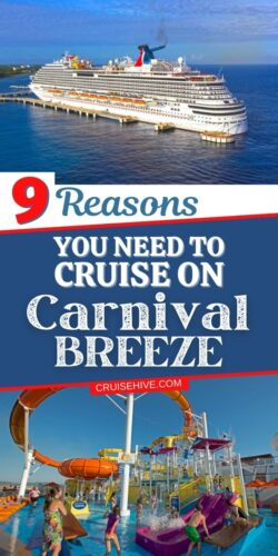 9 Reasons You Need To Cruise On Carnival Breeze
