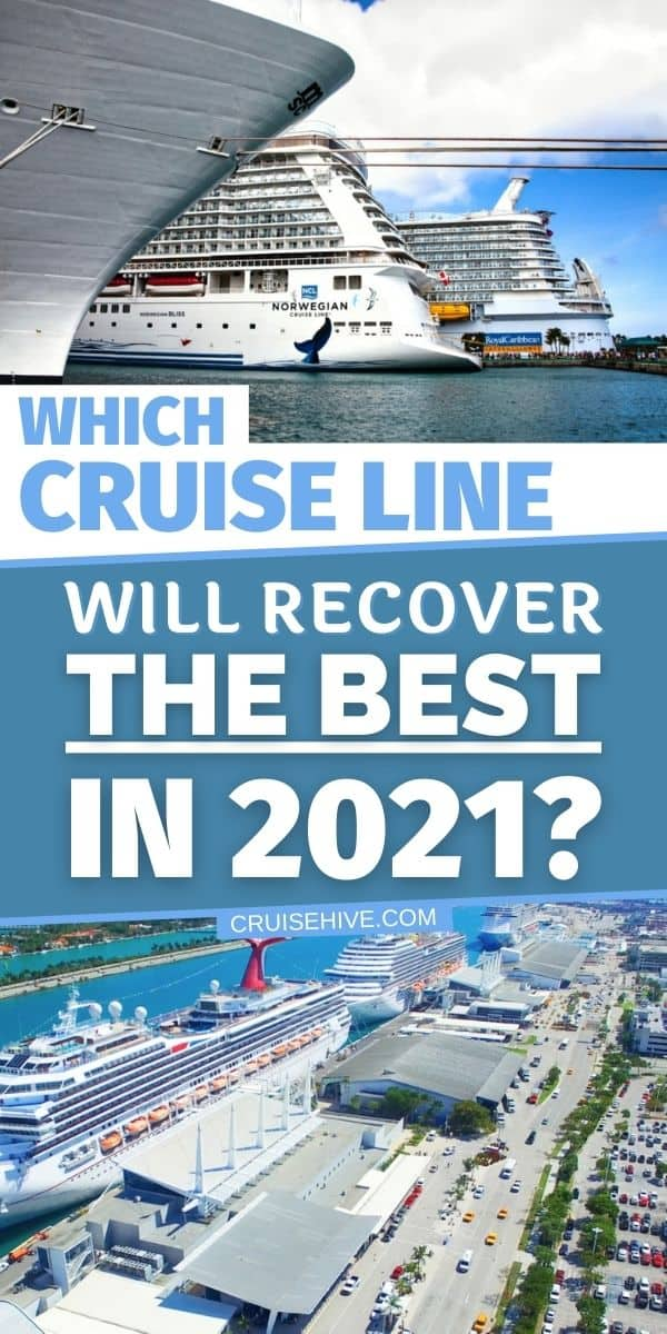 Which Cruise Line Will Recover the Best in 2021