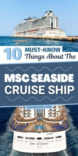10 Must-Know Things About The MSC Seaside Cruise Ship