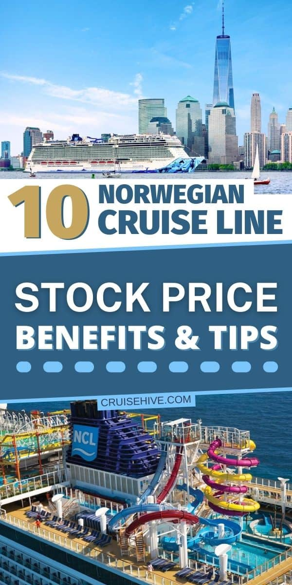 10 Norwegian Cruise Line Stock Price Benefits and Tips
