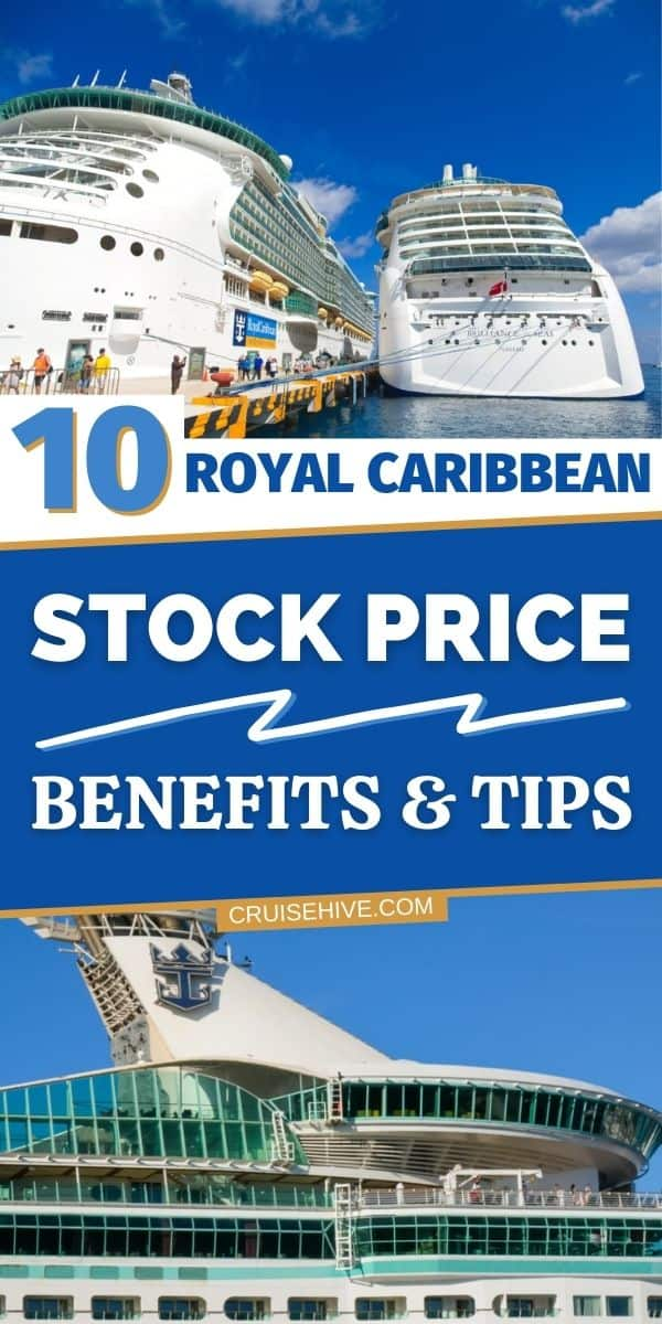 Royal Caribbean Stock Price Benefits and Tips