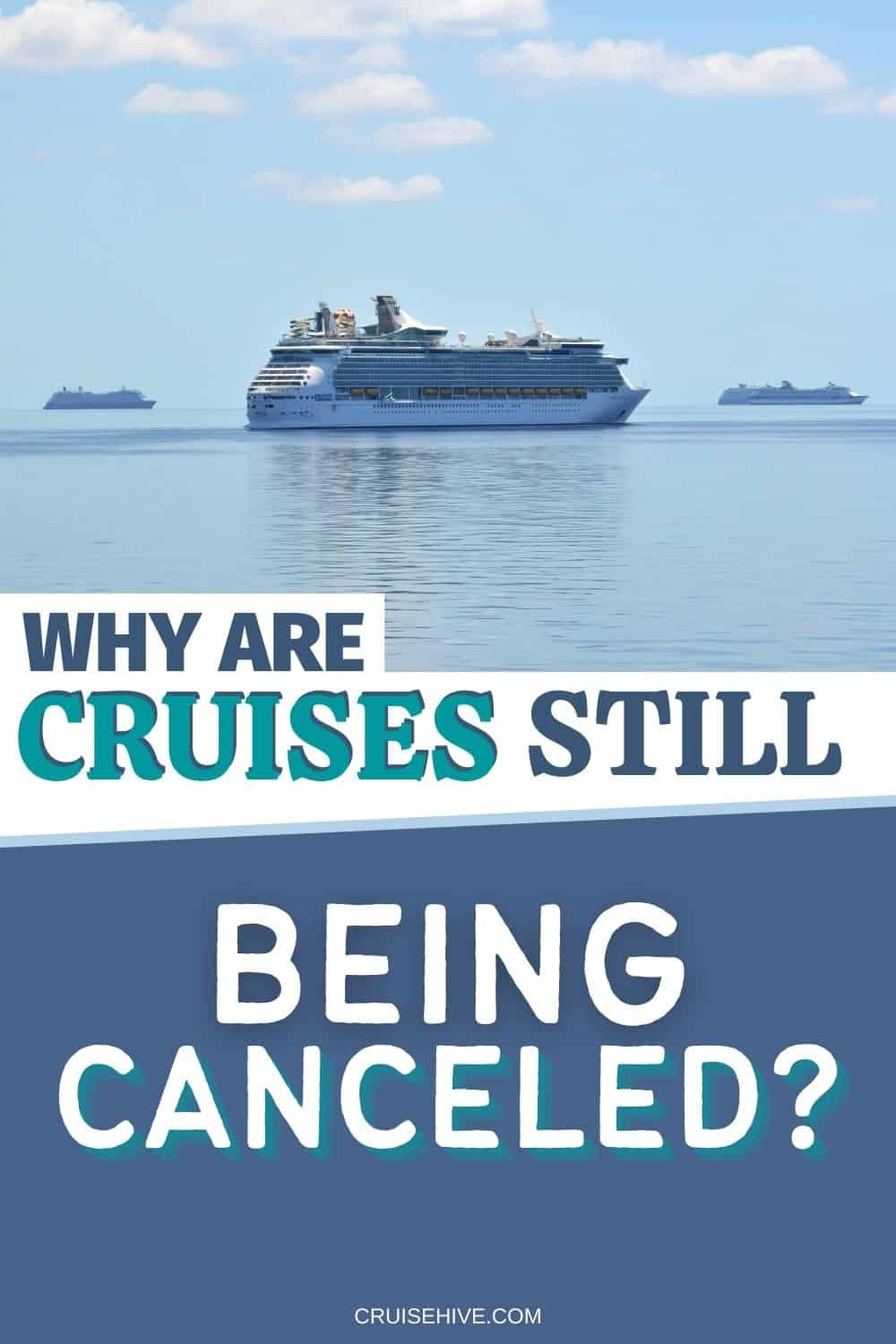 Cruises Being Canceled