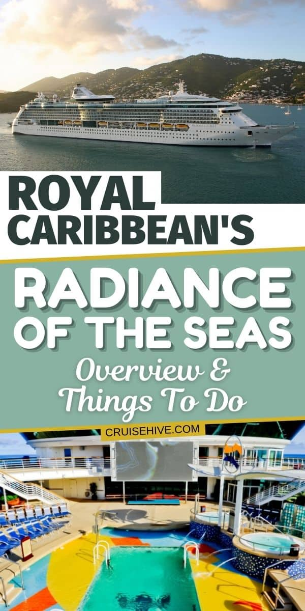Royal Caribbean's Radiance of the Seas Cruise Ship