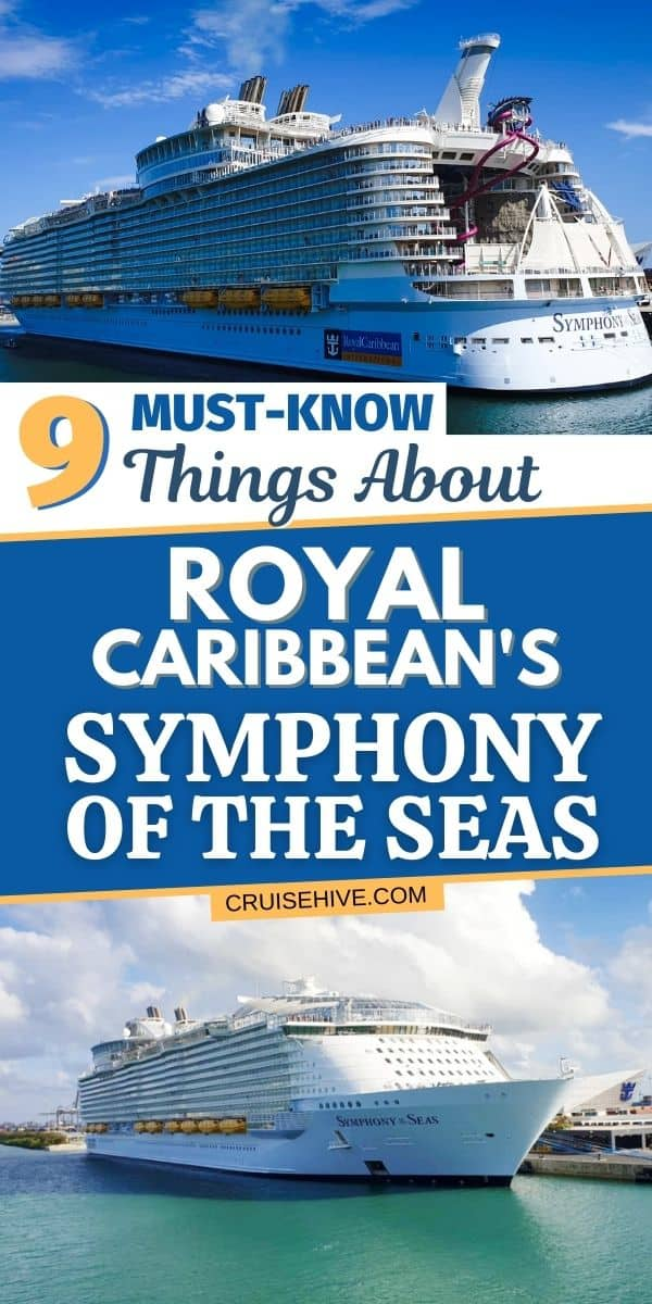 Things About Royal Caribbean's Symphony of the Seas