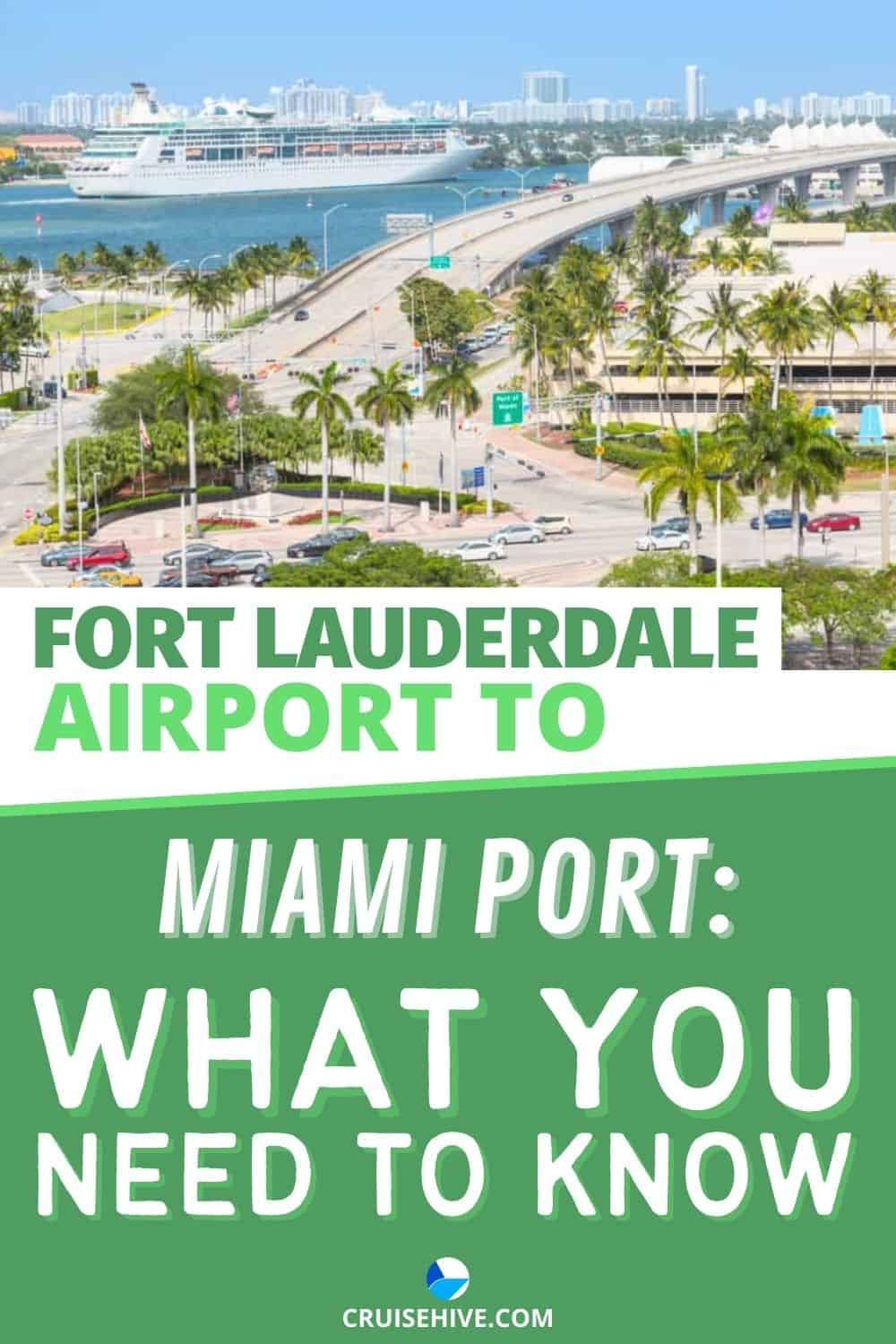 Fort Lauderdale Airport to Miami Port