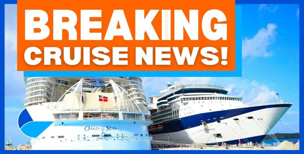 Breaking Cruise News Update