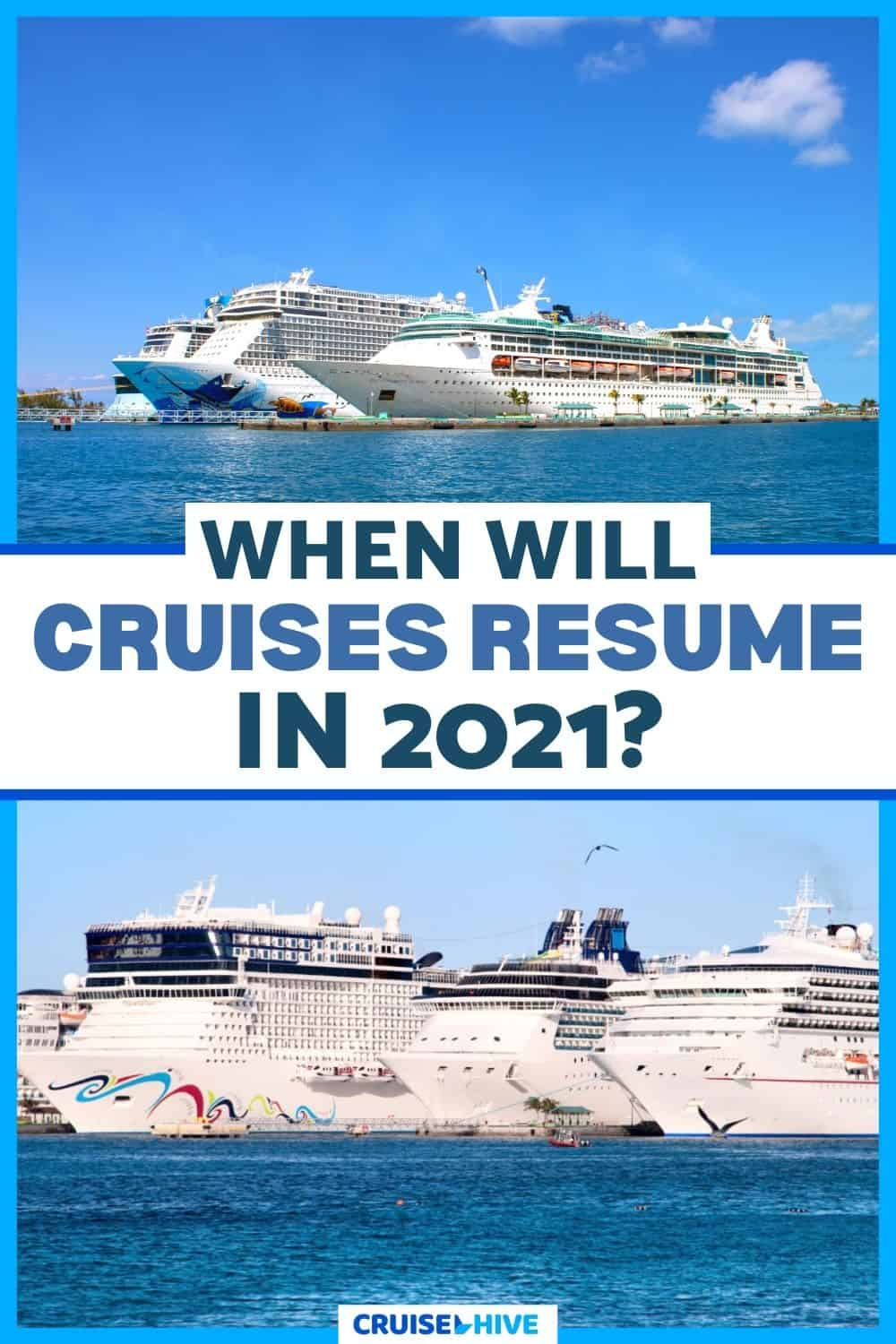 When Will Cruises Resume in 2021