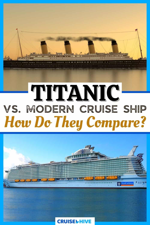 Titanic vs. Cruise Ship