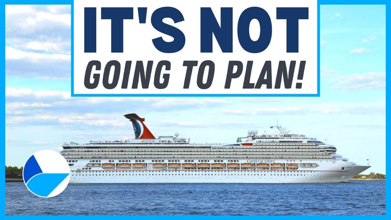 Cruise News Update - It's Not Going to Plan