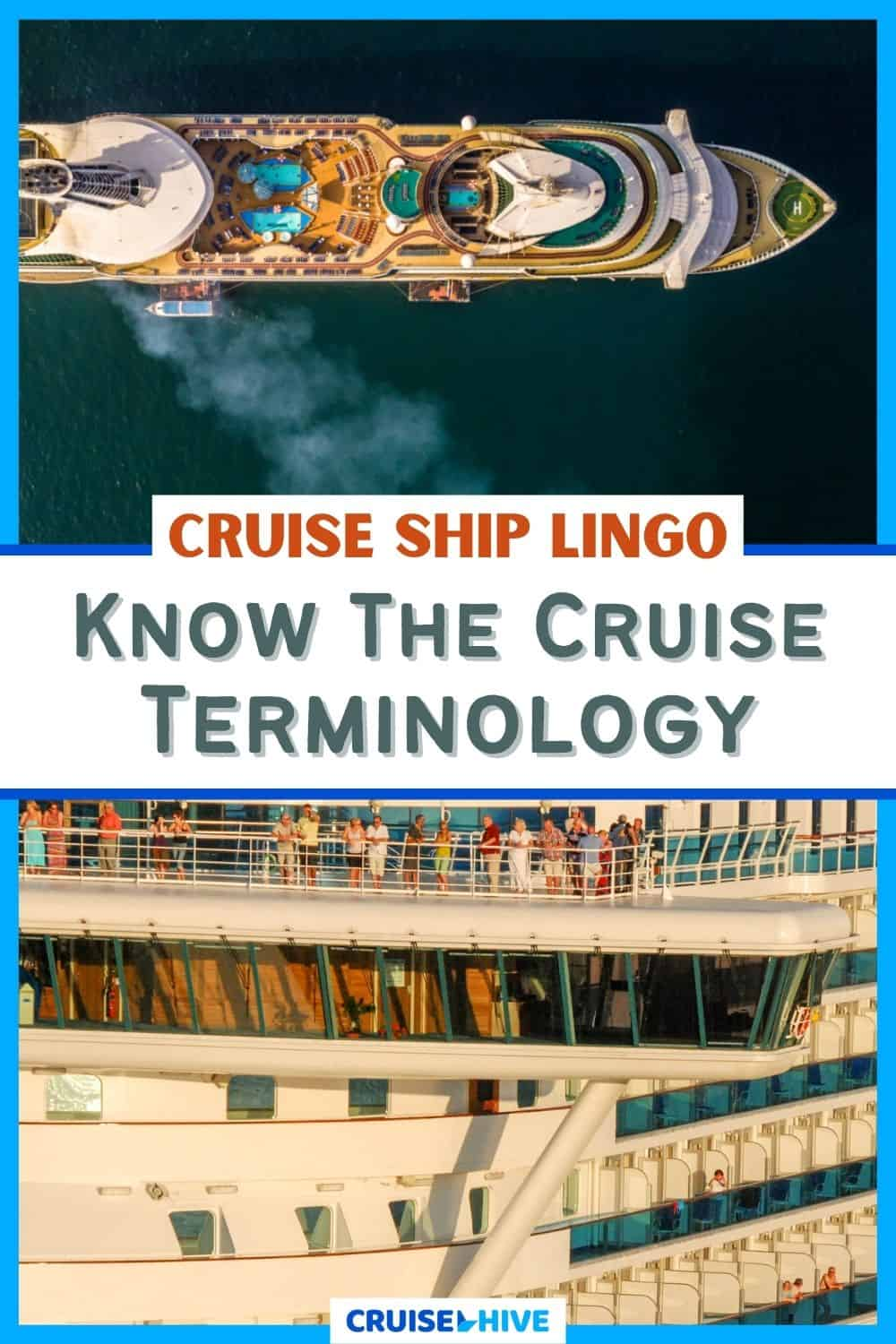 Cruise Ship Lingo: Know the Cruise Terminology