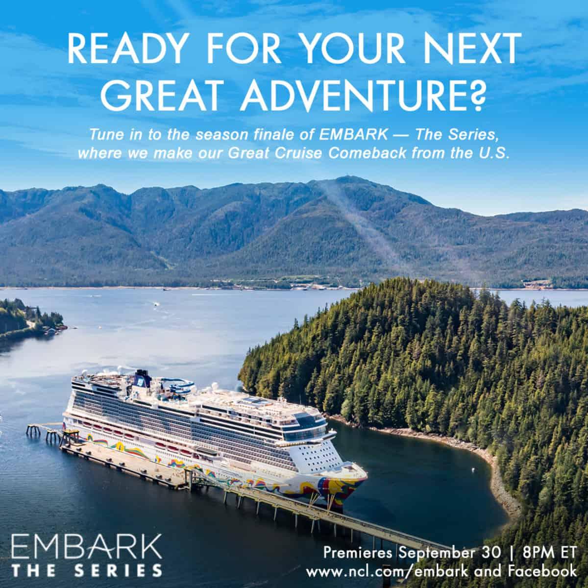 Final Norwegian Cruise Line EMBARK Episode